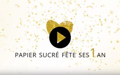 Papier Sucré fête ses 1 an