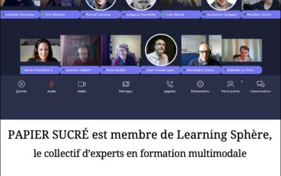 Papier Sucré rejoint le collectif Learning Sphère
